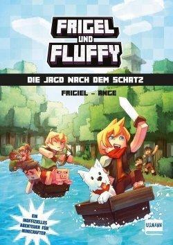 Frigel und Fluffy: Die Jagd nach dem Schatz (Band 1)