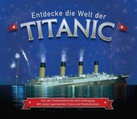 Entdecke die Welt der Titanic
