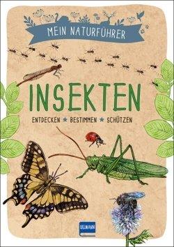 Mein Naturführer – Insekten