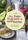 Mein Power-Programm fuer starke Knochen-buch-978-3-7415-2486-8