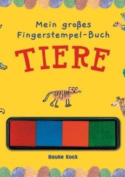 Mein großes Fingerstempelbuch: Tiere