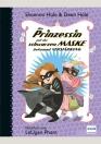 Die Prinzessin mit der schwarzen Maske bekommt Verstärkung (Bd. 5)