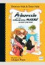Die Prinzessin mit der schwarzen Maske macht Urlaub (Bd. 4)