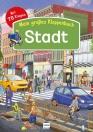 Mein großes Klappenbuch: Stadt