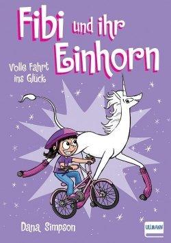 Fibi und ihr Einhorn (Bd. 2) – Volle Fahrt ins Glück