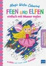 Magic Water Colouring – Feen und Elfen