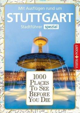 1000 Places To See Before You Die – Stadtführer Stuttgart