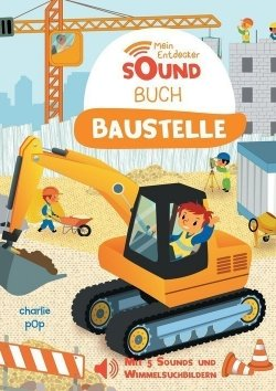 Mein Entdecker-Soundbuch: Baustelle