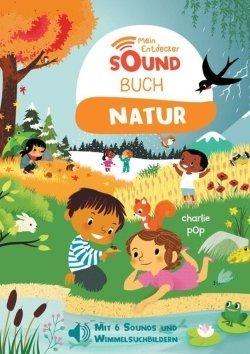 Mein Entdecker-Soundbuch: Natur