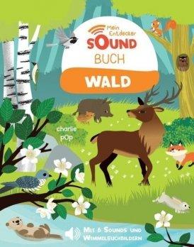 Mein Entdecker-Soundbuch: Wald
