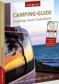 Camping-Guide – Roadtrips durch Deutschland