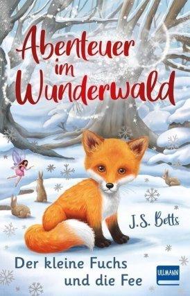 Abenteuer im Wunderwald – Der kleine Fuchs und die Fee