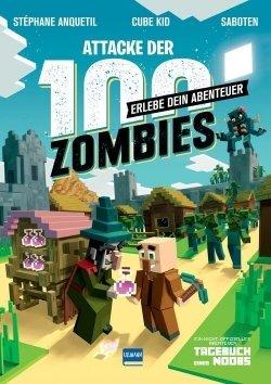 Erlebe dein Abenteuer – Attacke der 100 Zombies