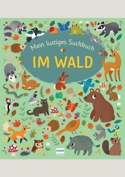 Mein lustiges Suchbuch: Im Wald