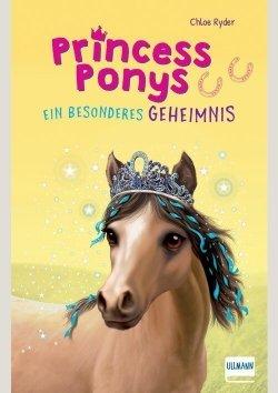 Princess Ponys (Band 3) – Ein besonderes Geheimnis
