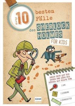 Sherlock Holmes für Kids: Die 10 besten Fälle