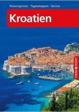 Kroatien – VISTA POINT Reiseführer A bis Z