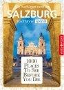 1000 Places To See Before You Die – Stadtführer Salzburg